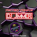 DJ Jimmer - Factory Fridays 14th May 2021