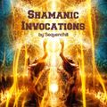 Shamanic Invocations (Secret Psychedelic Chillout Gathering - Autumn Edition 2019)
