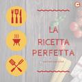 La Ricetta Perfetta - con Chef Ivan Cribiù 25 maggio 2019