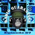 Radio Quarantine Episode 57
