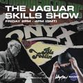 The Jaguar Skills Show - 12/03/21