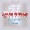 Made in Poland DJ Contest RelaX
