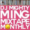 DJ Mighty Ming Presents: Mixtape Monthly 009