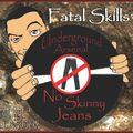 DJ Fatal Skills - Underground Arsenal: No Skinny Jeans Hosted by Lebronx 2010