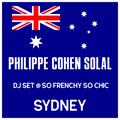 Philippe Cohen Solal - DJ set @ Sydney, Australia #SoFrenchySoChic