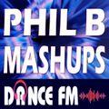 Phil B Mashups Radio Mix Show on Dance FM - 13th May 2021