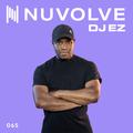 DJ EZ presents NUVOLVE radio 065