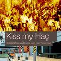 Bobzilla - Kiss My Haç - Hacienda Bangers Mini-ish-mix