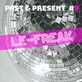 Le-Freak Past & Present #9 Mark Ireland