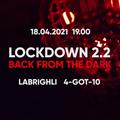 4-GOT-10 - Lockdown 2.2, Back From The Dark