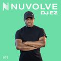 DJ EZ presents NUVOLVE radio 072