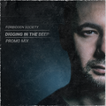 Forbidden Society - Digging In The Deep Promo Mix