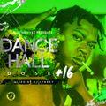 DANCEHALL DOSE #16 [BLAZING VYBZ]