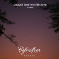 CAFÉ DEL MAR PHUKET : Dinner Time Winter 2018 by DJ Virak