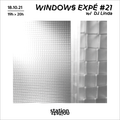 Windows Expé #21 w/ DJ Linda
