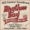 Rhythm Bay • Summer 2021