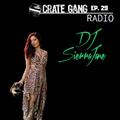 Crate Gang Radio Ep. 29: DJ Sierra Jane