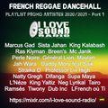 French Reggae Dancehall Playlist 2020 -2021 - Part 1