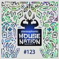 House Nation society #123 - Hosted by PdB