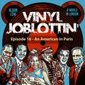 An American in Paris - Vinyl Joblottin' ep.16