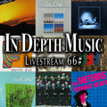 In Depth Music Livestream 66# (17-08-2021)