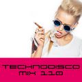 Scalameriya - Rodhad - Kobosil - Peter Van Hoesen - Antigone - Technodisco Mix 110