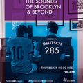 THE SOUNDS OF BROOKLYN & BEYOND EPISODE 285