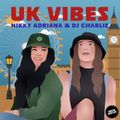 Vunzige Deuntjes Presents : Nikky Adriana & DJ Charlie - UK Vibes