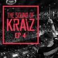 The Sound Of KRAIZ - Ep 4