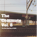 The Commute Vol. 8: The Best Hip Hop of 2020