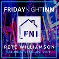 Friday Night Inn: Classic Breaks and Progressive House - 21 August 2021