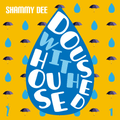 Doused With House, Vol. 1