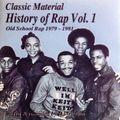 History Of Rap Vol. 1 (Old School Rap 1979-1981)
