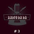 Radio Da Da #3: Back To Black