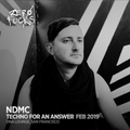 NDMC @ ZF Presents: Techno for an Answer, DNA Lounge SF - February 2019