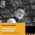 PODCAST N.19 - 02/10/2020 PLAY DJ SALVATORE PATISSO