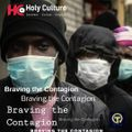 Braving The Contagion