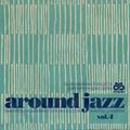 AROUND JAZZ VOL.4 - GONESTHEDJ JOINT VENTURE #15 (Soulitude Music X JazzCat)