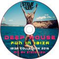 Deep House & Fun | IBIZA Collection 2016 (Mix By Steve Levi)