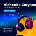 M4U RADIO Ukraine Ep. #177 - Nichenka Zoryana - Drum & Bass mix #2