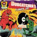 Flames Up - Dubcatcher 3 Mixtape