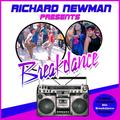 Richard Newman Presents Breakdance