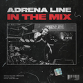 Adrena Line - In The Mix: May 2020