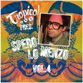 Tropico! Mixtape Vol. 4  - Spero Lo Menzo