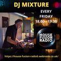 DJ MIXTURE  Friday Show  HOUSE FUSION RADIO VALENTINES WEEKENDER  21/2/21