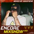 Encore Mixshow 352 by Waxfiend