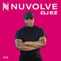 DJ EZ presents NUVOLVE radio 010