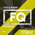 FeelQ Radio ADE Special Mix (Inc. Guestmix by Cytrax)