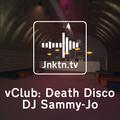 vClub pres. Death Disco - DJ Sammy-Jo
