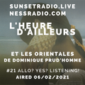 Allo ? Yes? Listening! - L'heure d'ailleurs 06/02/2021